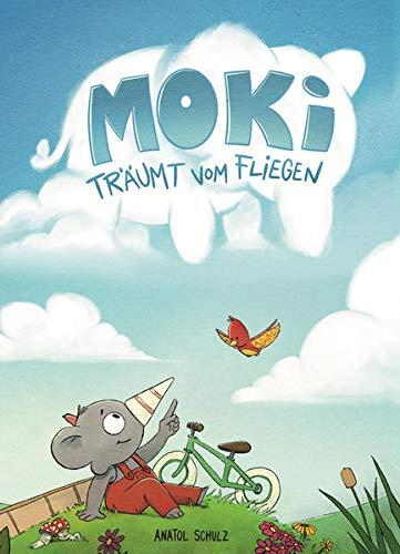 Anatol Schulz: Moki träumt vom Fliegen
