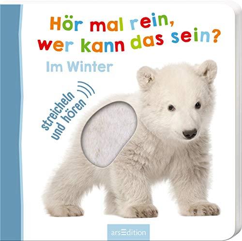 Hör mal rein, wer kann das sein? Im Winter: Streicheln und hören | Hochwertiges Pappbilderbuch mit 5 Sounds...