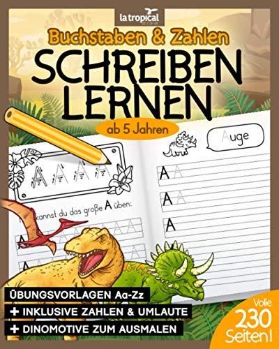 Buchstaben und Zahlen schreiben lernen ab 5 Jahren: Mein großes Dino-ABC + Zahlen lernen mit Dinosauriern von...