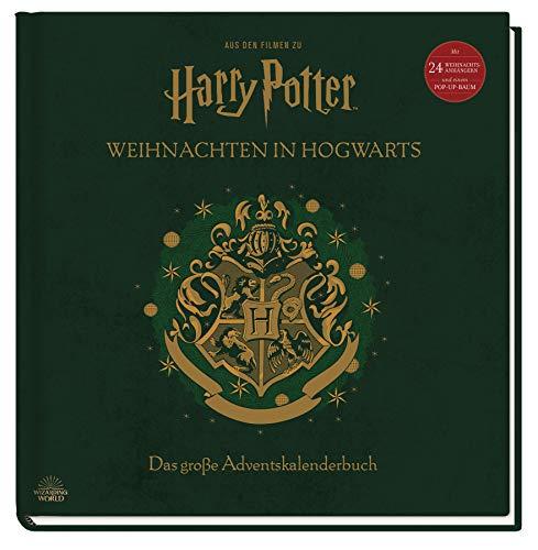 Aus den Filmen zu Harry Potter: Weihnachten in Hogwarts: Das große Adventskalenderbuch: Mit 24...