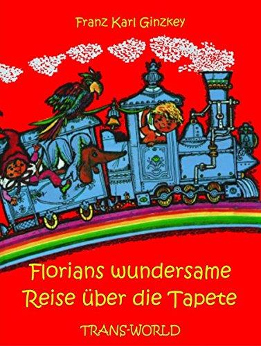 Florians wundersame Reise über die Tapete