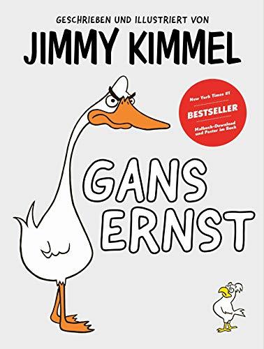 Gans Ernst von Jimmy Kimmel: Der interaktive Vorlese-Spaß: das etwas andere Mitmachbuch - zum Lachen für die...