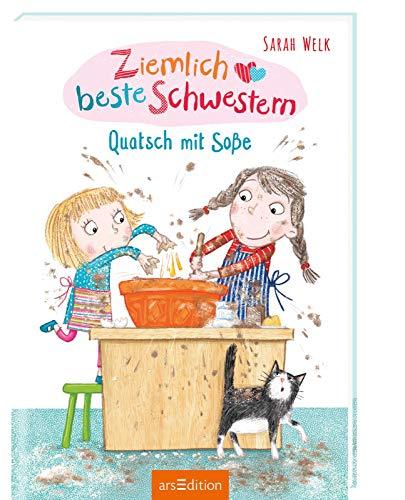 Ziemlich beste Schwestern - Quatsch mit Soße (Ziemlich beste Schwestern 1): Lustiges Kinderbuch mit vielen...
