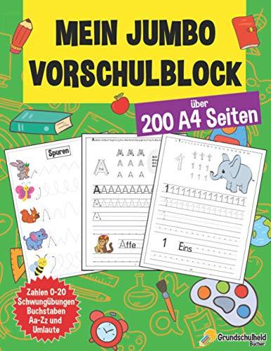 Mein Jumbo Vorschulblock: Spielend einfach Zahlen und Buchstaben lernen plus Schwungübungen - A4 Vorschule...