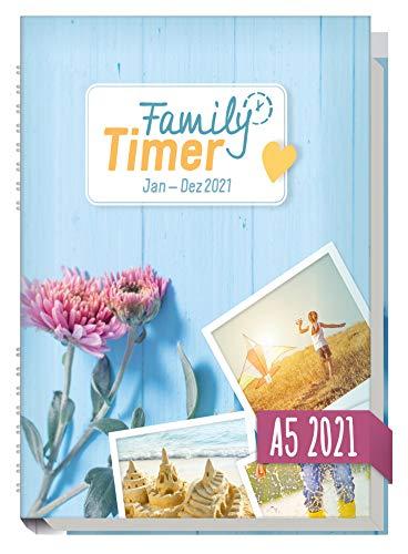 Family-Timer 2021 A5 - Der Familien-Kalender! 12 Monate: Januar bis Dezember 21   Familien-Planer für bis zu...