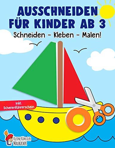 Ausschneiden für Kinder ab 3: Das große Ausschneidebuch - Schneiden, Kleben, Malen! - Schneiden lernen mit...