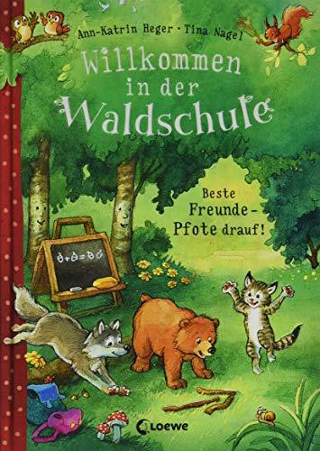 Willkommen in der Waldschule - Beste Freunde - Pfote drauf!: Vorlesebuch für Kinder ab 5 Jahre