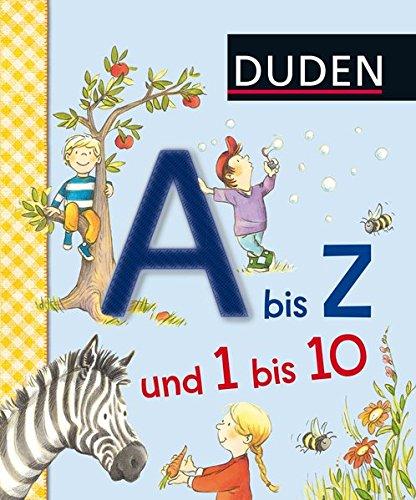 Duden A bis Z und 1 bis 10: Erste Lernschritte: Fühlen und Begreifen (DUDEN Pappbilderbücher 36+ Monate)