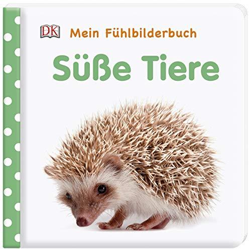 Mein Fühlbilderbuch. Süße Tiere: Mit Reimen, Fühl- und Glitzerelementen. Wattiertes Pappbilderbuch ab 6...