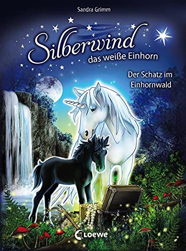 Silberwind, das weiße Einhorn 8 - Der Schatz im Einhornwald: Pferdebuch zum Vorlesen und ersten Selberlesen -...