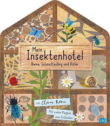 Mein Insektenhotel - Biene, Schmetterling und Käfer: Mit vielen Klappen zum Entdecken für Kinder ab 3 Jahren...