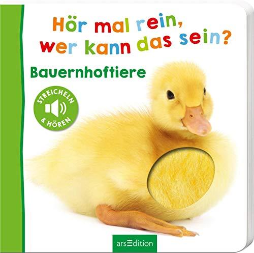 Hör mal rein, wer kann das sein? - Bauernhoftiere (Foto-Streichel-Soundbuch): Streicheln und hören |...