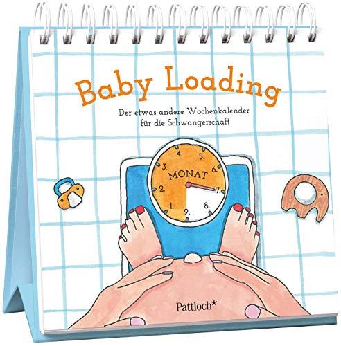 Baby Loading - Der etwas andere Wochenkalender für die Schwangerschaft