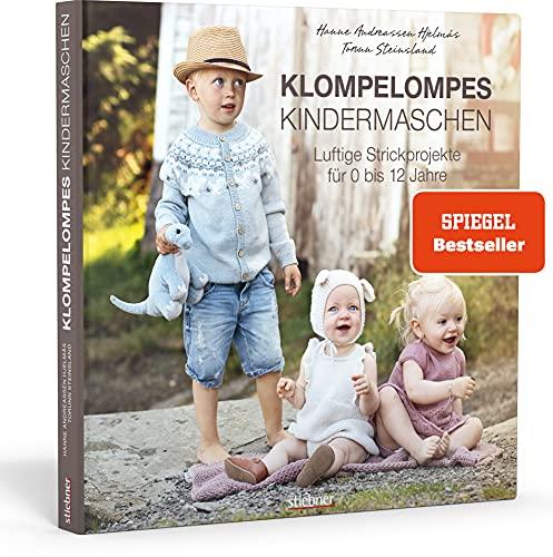Klompelompes Kindermaschen. Luftige Strickprojekte für 0 bis 12 Jahre. Kreativ & praktisch: Strickkleidung...