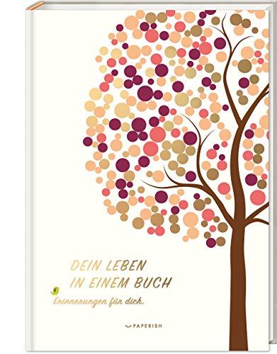 DEIN LEBEN IN EINEM BUCH (beige): Erinnerungsbuch Baby zur Geburt für 18 unvergessliche Jahre - Baby Buch,...