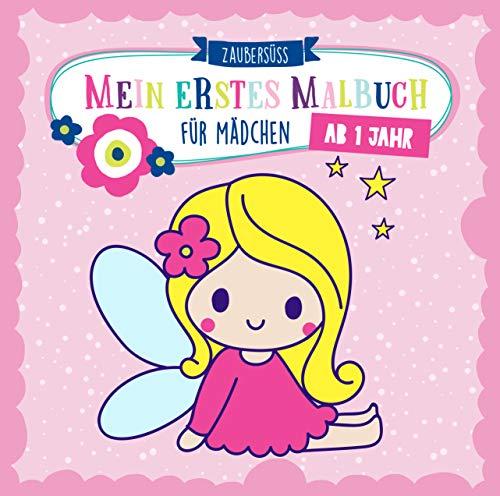 Mein erstes Malbuch ab 1 Jahr für Mädchen: Ausmalen und kritzeln der ersten Wörter für Mädchen mit...