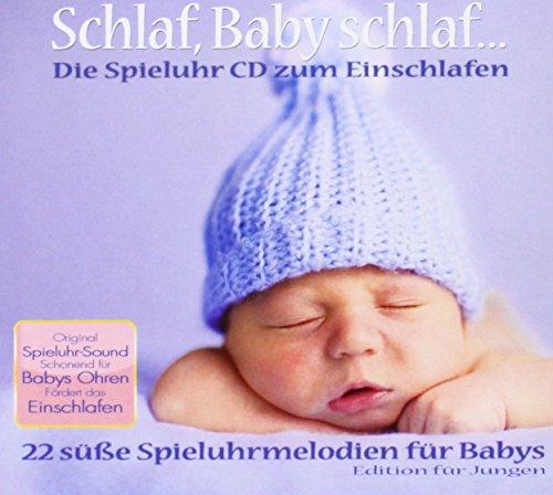 Schlaf Baby schlaf...Die Spieluhr CD zum Einschlafen für Jungen