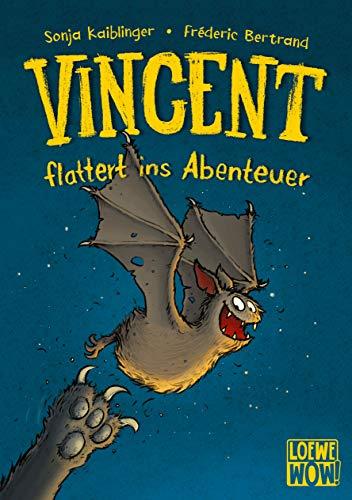 Vincent flattert ins Abenteuer: Kinderbuch ab 7 Jahre - ausgezeichnet mit dem Lesekompass 2020 (Loewe Wow!,...
