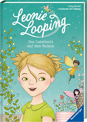 Leonie Looping, Band 1: Das Geheimnis auf dem Balkon (Erstleser)