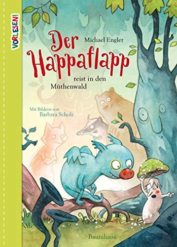 Der Happaflapp reist in den Müthenwald (Vorlesen)