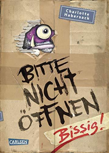 Bitte nicht öffnen 1: Bissig!: Kinderbuch-Bestseller über lustige Wesen, chaotische Abenteuer und beste...