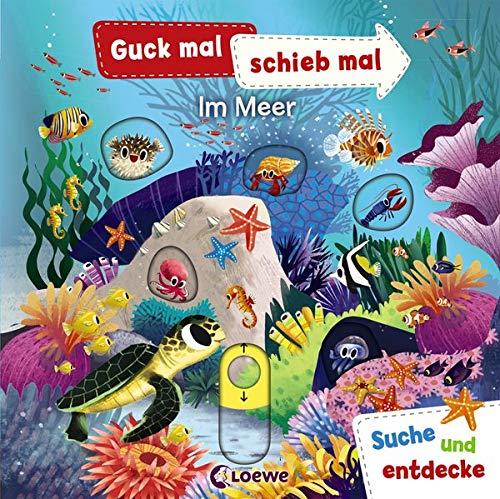 Guck mal, schieb mal! Suche und entdecke - Im Meer: Pappbilderbuch ab 2 Jahre: Pappbilderbuch, Buch mit...