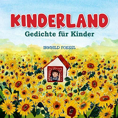 Kinderland: Lustiges Bilderbuch mit gereimten Kurzgeschichten und farbigen Illustrationen zum Vorlesen und...